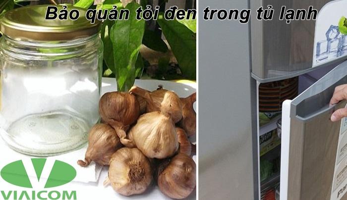 Bảo quản tỏi đen trong tủ lạnh