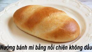 Cách nướng bánh mì bằng nồi chiên không dầu
