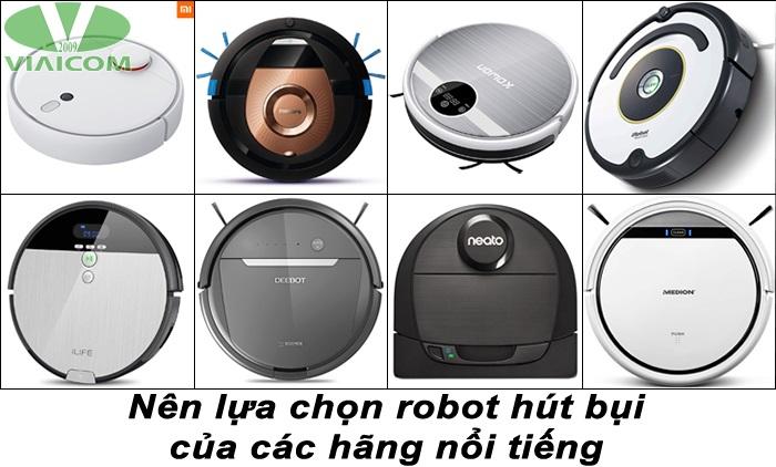 Nên lựa chọn robot hút bụi của các hãng nổi tiếng